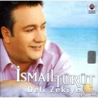 Deli Zekiye (ismail Türüt) (cd)