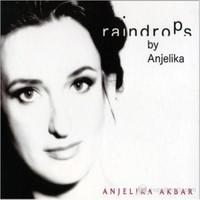 Anjelika Akbar - Raindrops By Anjelika