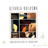 Türk Bestecileri Ve İcracıları - Gitarla Buluşma (2 Cd)