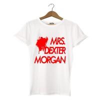 Dyetee Mrs. Dexter Morgan Bayan T-Shirt