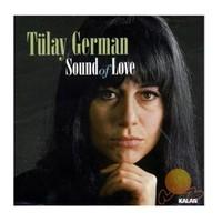Tülay German - Sound Of Love