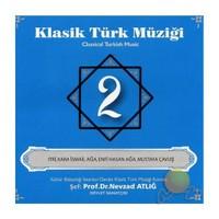Nevzad Atlığ - Klasik Türk Müziği 2