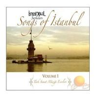 İstanbul Şarkıları - Songs Of İstanbul Volume 1