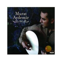 Murat Aydemir - Murat Aydemir
