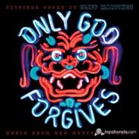 Original Soundtrack By Cliff Martinez - Only God Forgives
