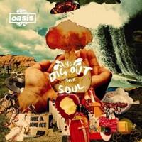 Oasıs - Dıg Out Your Soul