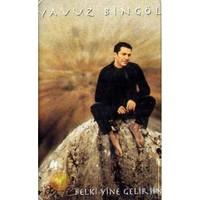 BELKİ YİNE GELİRSİN (YAVUZ BİNGÖL) (CD)