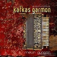 Metin Güngör - Kafkas Garmon
