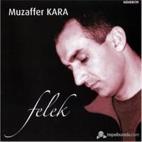 Muzaffer Kara - Felek