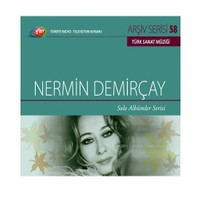 TRT Arşiv Serisi 058: Nermin Demirçay / Solo Albümler Serisi