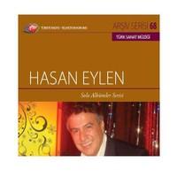 TRT Arşiv Serisi 068: Hasan Eylen / Solo Albümler Serisi