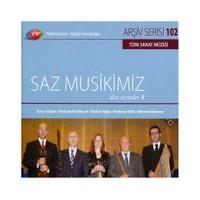 TRT Arşiv Serisi 102: Saz Musikimiz'den Seçmeler 4