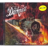 One Way Tıcket To Hell (the Darkness) Cd