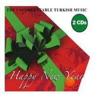The Unforgettable Turkish Music-happy New Year 3