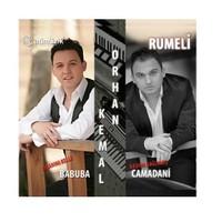 Orhan & Kemal - Rumeli