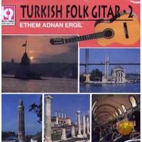 Turkish Folk Gitar 2 (ethem Adnan Ergil) (kalit Müzik)