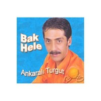 Bak Hele ( Ankaralı Turgut )-cd
