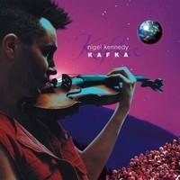 Nigel Kennedy - Kafka