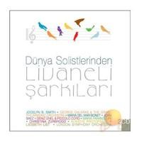 Zülfü Livaneli - Dünya Solistlerinden Livaneli Şarkıları