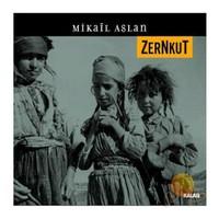 Mikail Aslan - Zernkut