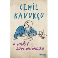 O Vakit Son Mimoza-Cemil Kavukçu