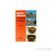 Nahçıvan'da Arkeolojik Çalışmalar