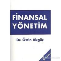 Finansal Yönetim - Öztin Akguç