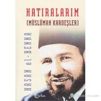 Hatıralarım (Müslüman Kardeşler)-Hasan El-Benna