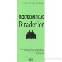 Biraderler-Frederick Barthelme