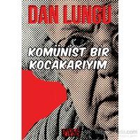 Komünist Bir Kocakarıyım-Dan Lungu