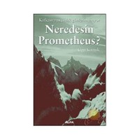 Neredesin Prome Theus ?