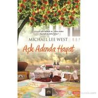 Aşk Adında Hayat-Michael Lee West