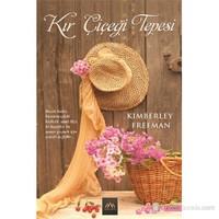 Kır Çiçeği Tepesi - Kimberley Freeman