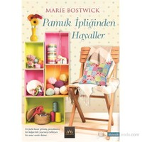 Pamuk İpliğinden Hayaller-Marie Bostwick