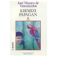 Kırmızı Papağan - Jose Mauro De Vasconcelos