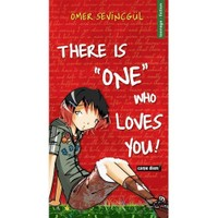 There Is One Who Loves You!
