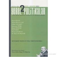 Yerel Politikalar Sayı: 2 (Dört Aylık Akademik Araştırma ve Düşünce Dergisi)