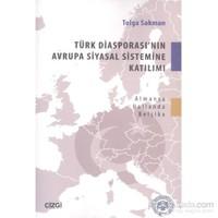 Türk Diasporasının Avrupa Siyasal Sistemine Katılımı
