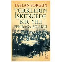 Türklerin İşkencede Bir Yılı - Bekirağa Bölüğü