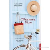 Dönersen Diye - Nagehan Karaman