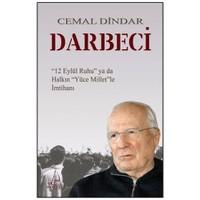 Darbeci - 12 Eylül Ruhu ya da Halkın Yüce Millet'le İmtihanı