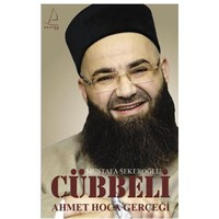 Cübbeli Ahmet Hoca Gerçeği