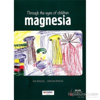 Throug The Eyes Of Children Magnesia