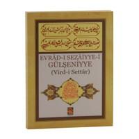 Evrad-I Sezaiyye-İ Gülşeniyye: Vird-İ Settar