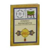 Evrad-I Bayramiyye (Hacı Bayram-I Veli Hazretlerinin Evrad-I)