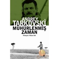 Mühürlenmiş Zaman - Andrey Tarkovski