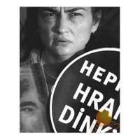 Hepimiz Hrant Dink'iz