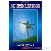 Işık Temsilcilerinin Sırrı-James F. Twyman