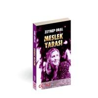 Meslek Yarası - Zeynep Oral