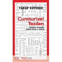 Cumhuriyet Yazıları - Yakup Kepenek